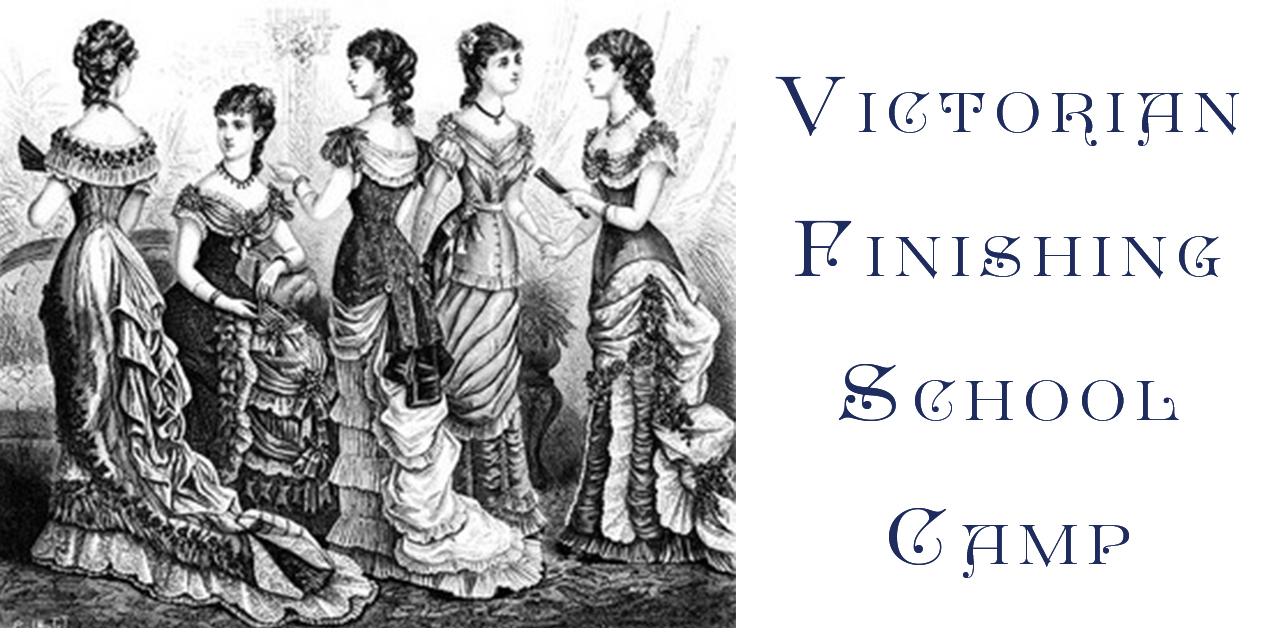 victorian finishing school summer camp